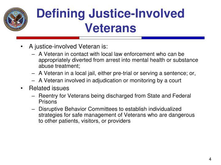 Defining Justice-Involved Veterans