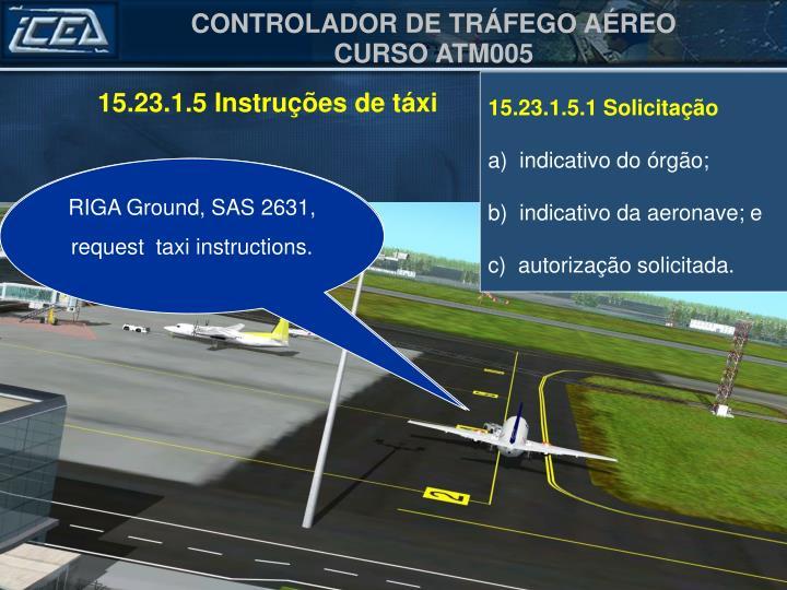 15.23.1.5 Instruções de táxi