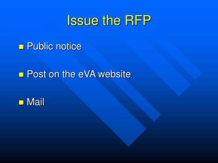 Issue the RFP