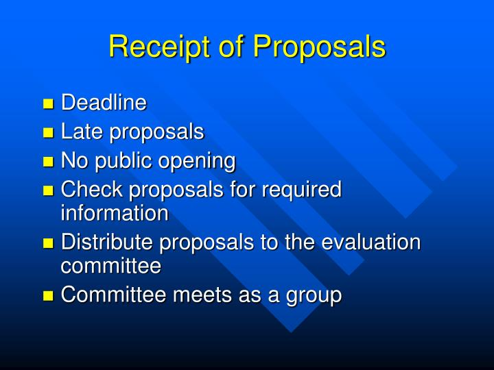 Receipt of Proposals