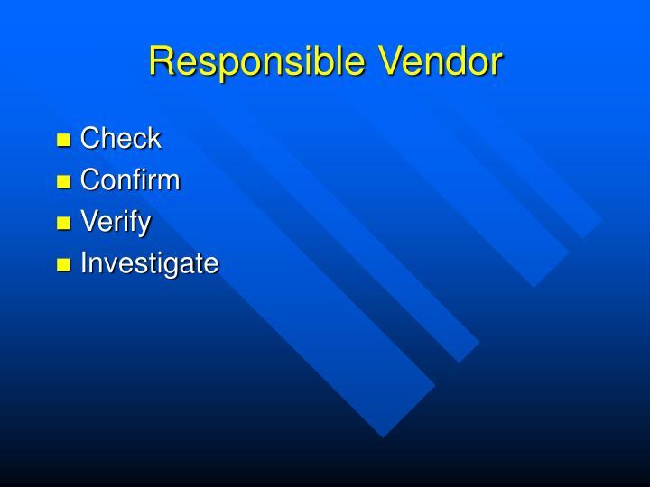 Responsible Vendor