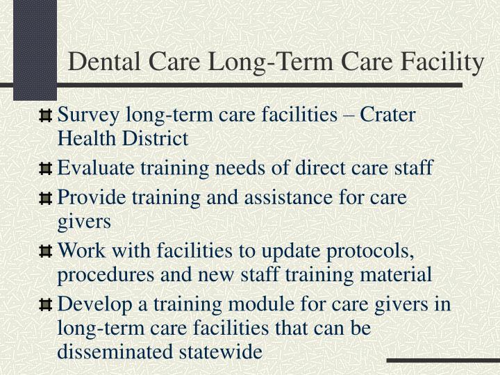Dental Care Long-Term Care Facility