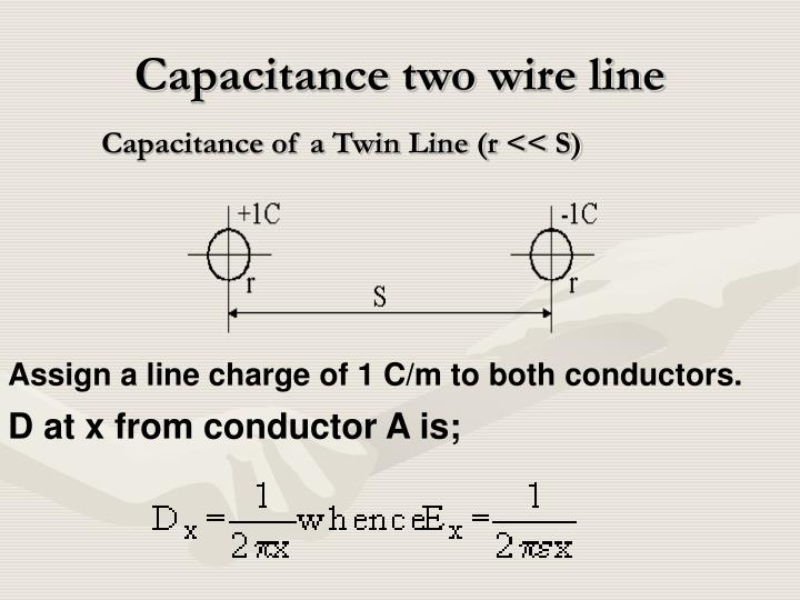 Capacitance two wire line