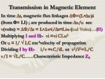 transmission in magnetic element