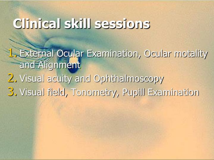 Clinical skill sessions