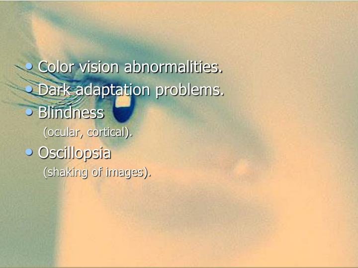 Color vision abnormalities.