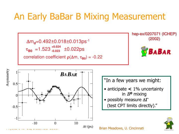 An Early BaBar B Mixing Measurement