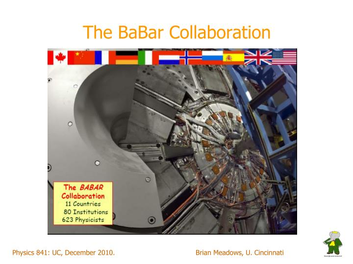The BaBar Collaboration
