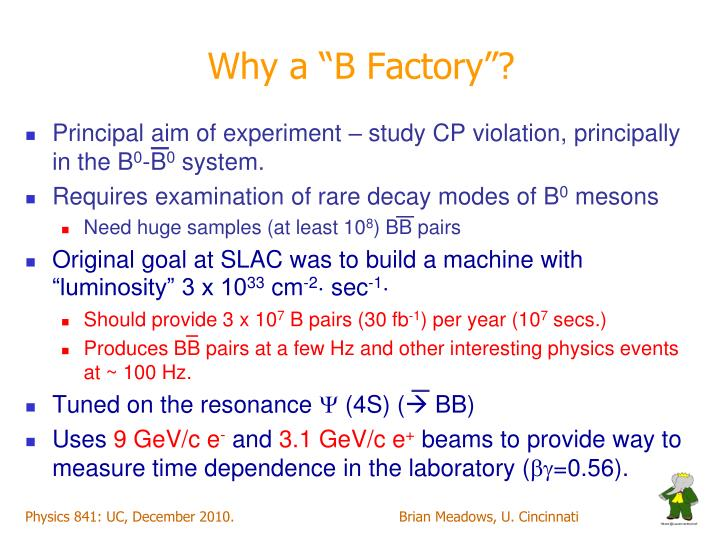"""Why a """"B Factory""""?"""