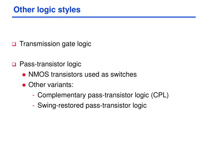 Other logic styles