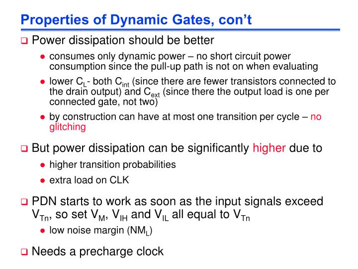 Properties of Dynamic Gates, con't