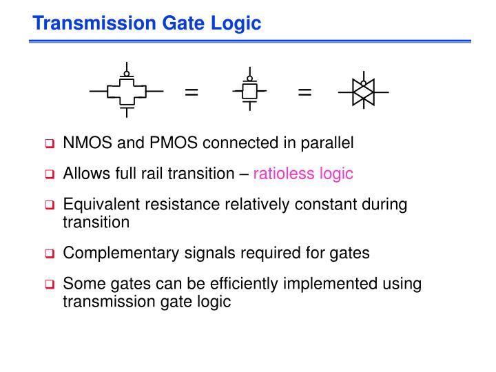 Transmission Gate Logic