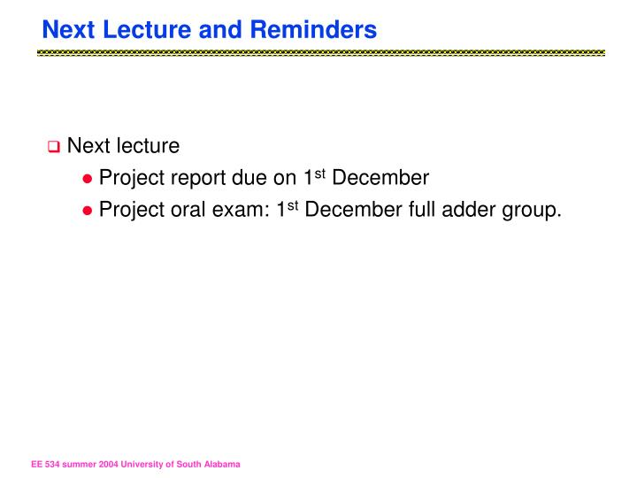 Next Lecture and Reminders