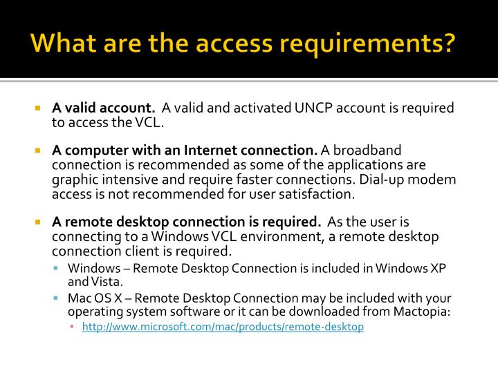 What are the access requirements?