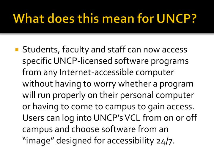 What does this mean for UNCP?
