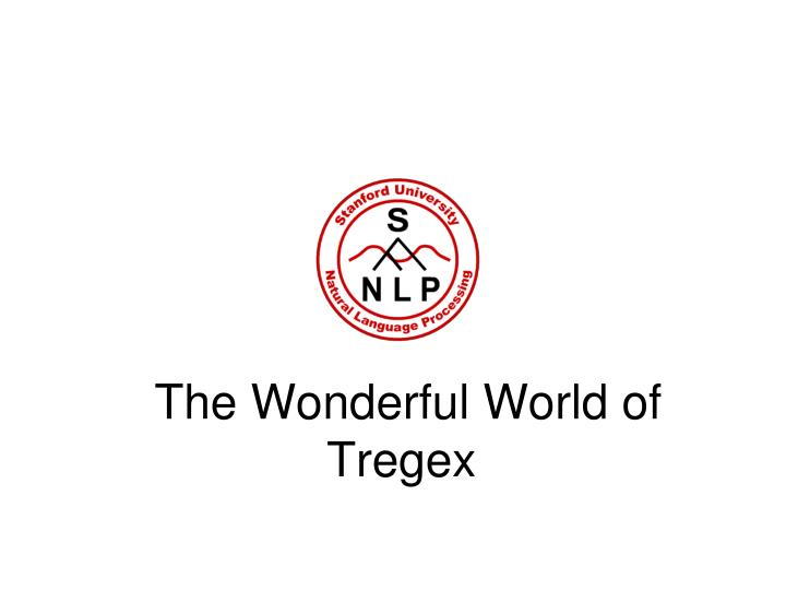 The wonderful world of tregex