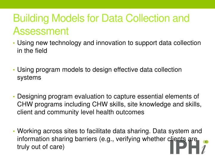Building Models for Data Collection and Assessment