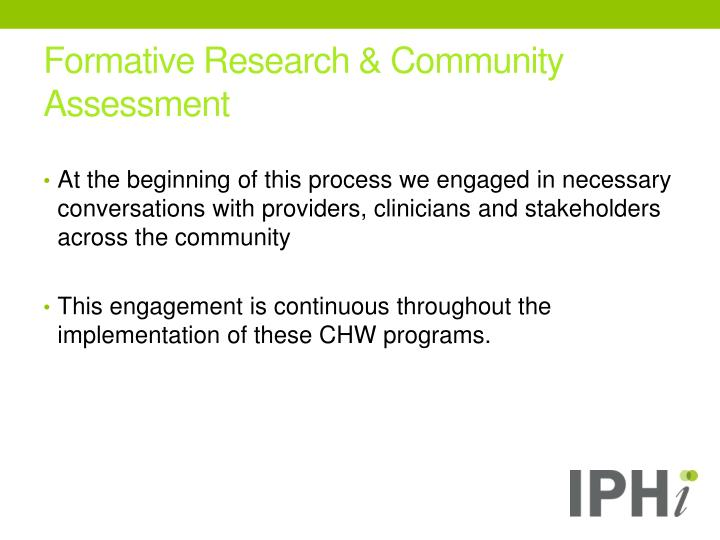 Formative Research & Community Assessment