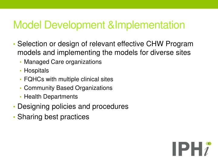 Model Development &Implementation