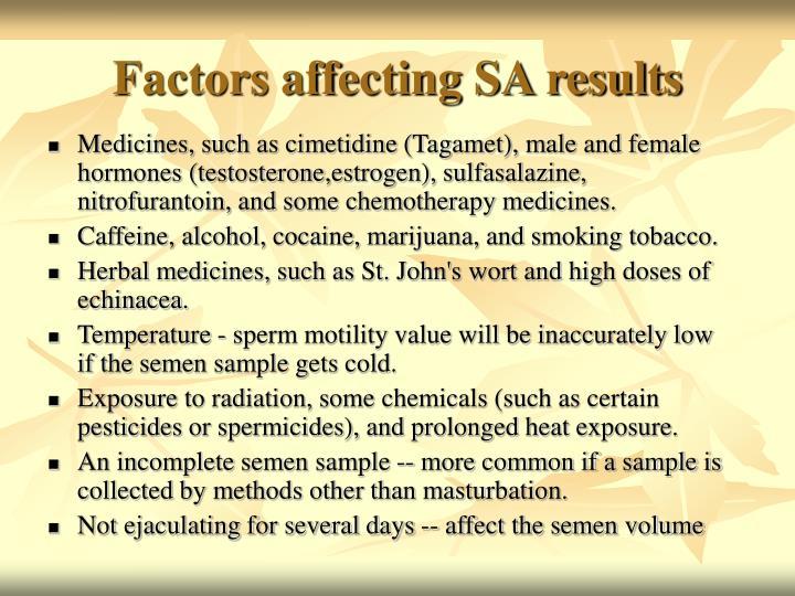 Factors affecting SA results
