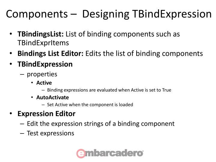 Components –  Designing