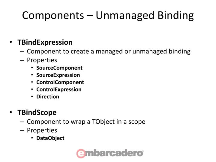 Components – Unmanaged Binding