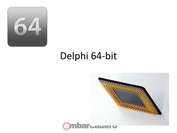 Delphi 64-bit