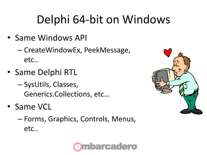 Delphi 64-bit on Windows