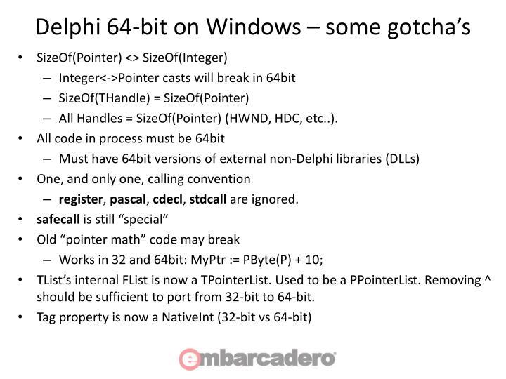 Delphi 64-bit on Windows – some