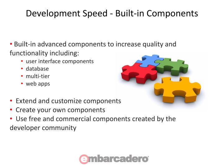 Development Speed - Built-in Components