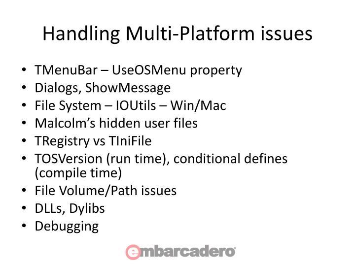 Handling Multi-Platform issues