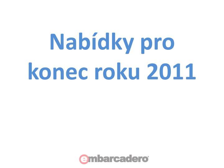 Nabídky pro konec roku 2011
