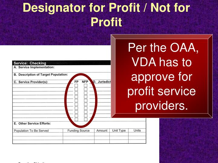 Designator for Profit / Not for Profit