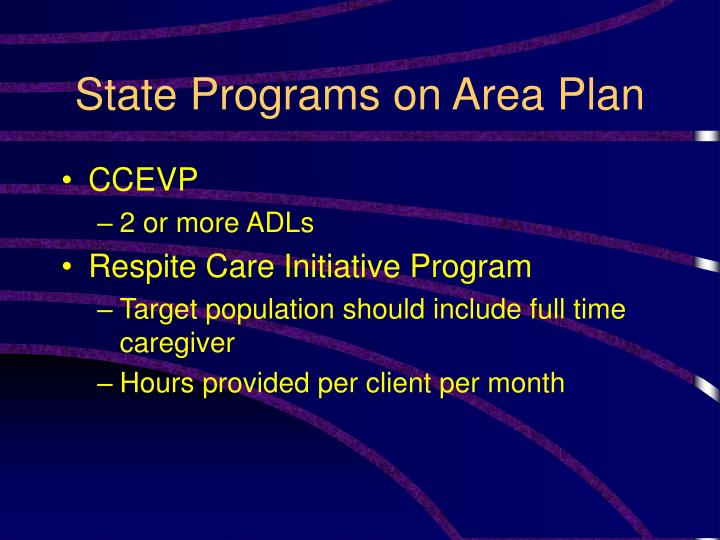 State Programs on Area Plan