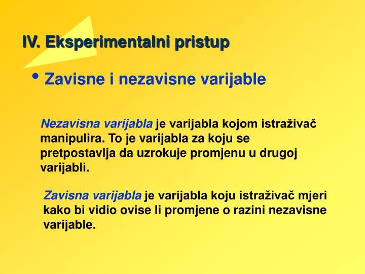 IV. Eksperimentalni pristup
