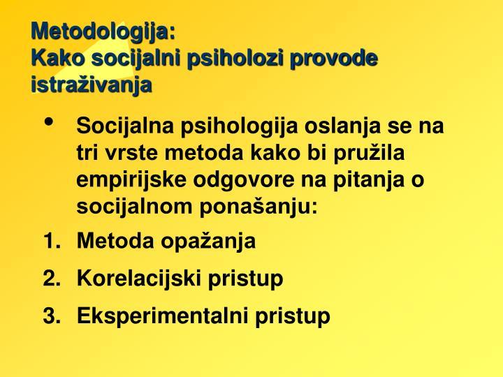 Metodologija: