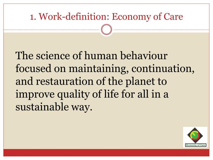 1 work definition economy of care