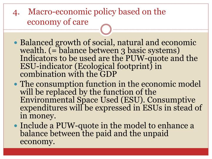 4.    Macro-economic policy based on the