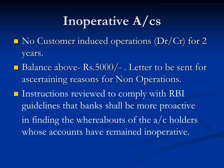 Inoperative A/cs