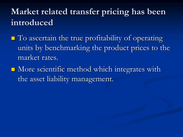Market related transfer pricing has been introduced