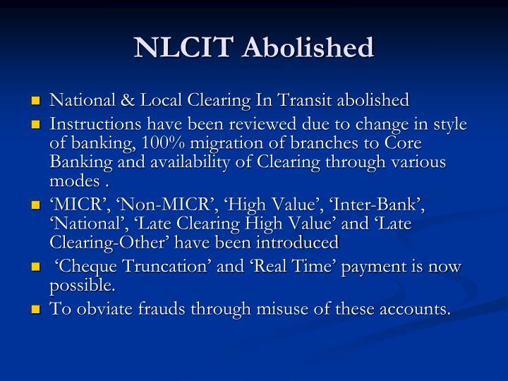 NLCIT Abolished