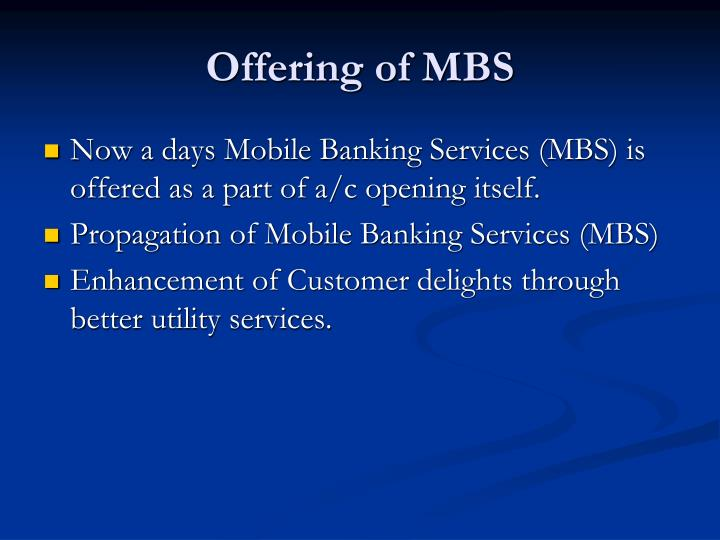 Offering of MBS