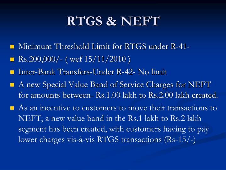 RTGS & NEFT