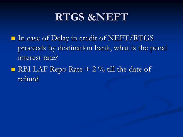 RTGS &NEFT