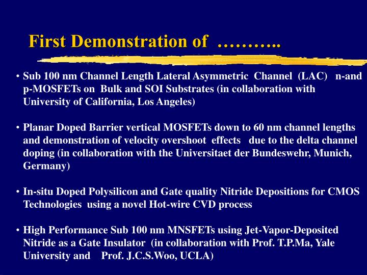First Demonstration of  ………..