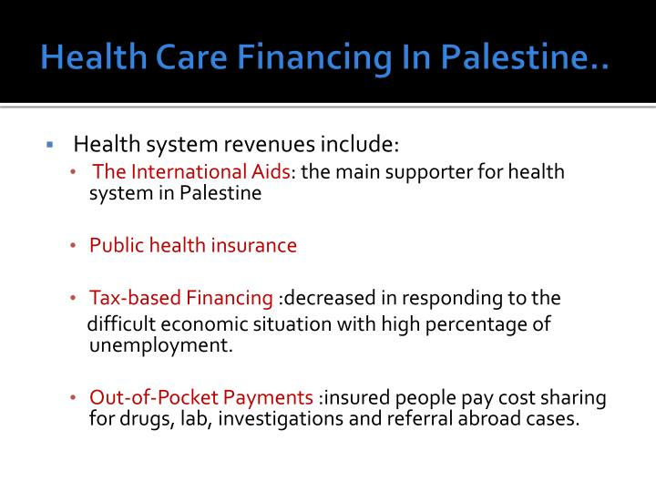 Health Care Financing In Palestine..