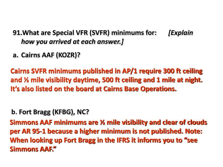 What are Special VFR (SVFR) minimums for: