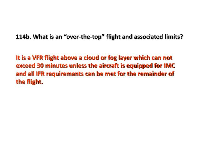 "114b. What is an ""over-the-top"" flight and associated limits?"