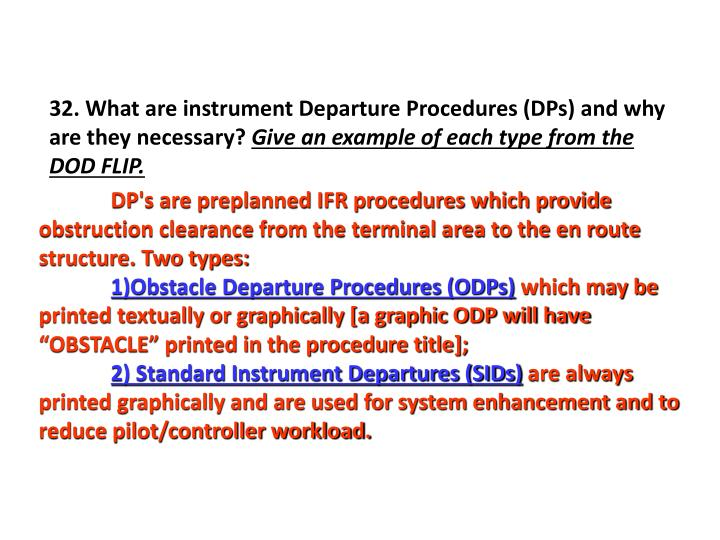 32. What are instrument Departure Procedures (DPs) and why are they necessary?