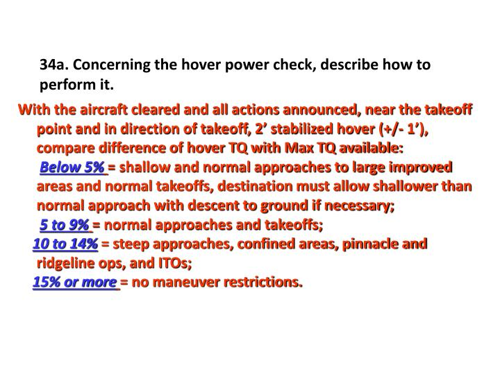 34a. Concerning the hover power check, describe how to perform it.